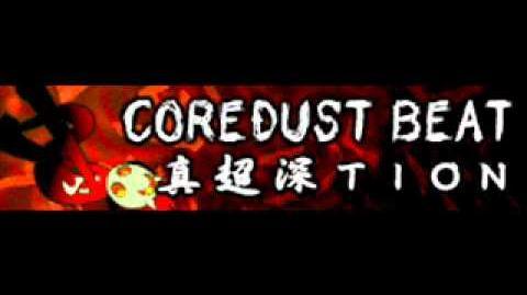 COREDUST_BEAT_「真超深TION」-0