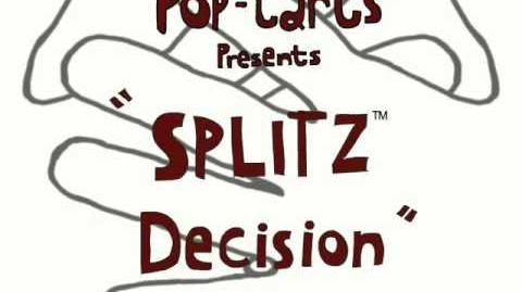 Splitz Decision