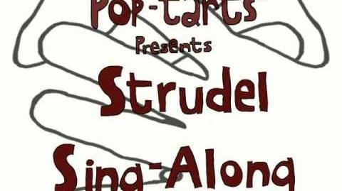 Strudel Sing-Along