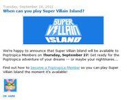 When can you play Super Villain Island