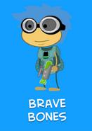 -6 Brave Bones