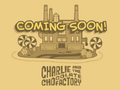 Charlie and the Chocolate Factory Island Coming Soon.png