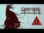 SCP-2521 - ●●-●●●●●-●●-● - Object class - Keter - Uncontained SCP-2