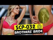 SCP-032 - Brothers' Bride (SCP Orientation)