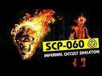 SCP-060 - Infernal Occult Skeleton (SCP Orientation)-2