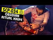 SCP-034 - Obsidian Ritual Knife (SCP Orientation)