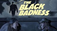 THE BLACK BADNESS