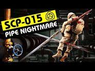 SCP-015 - Pipe Nightmare (SCP Orientation)