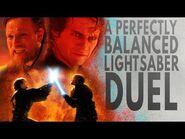 Anakin VS Obi-Wan- A Perfectly Balanced Duel (Why It's Great)