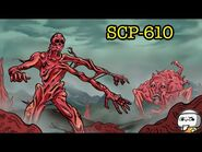 SCP-610 The Flesh that Hates (SCP Animation) ft