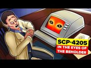 SCP-4205 - In The Eyes of the Beholder (SCP Animation)