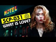 SCP-031 - What Is Love? (SCP Orientation)
