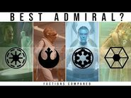 Which Star Wars Faction has the BEST ADMIRAL? - Star Wars Legends Lore