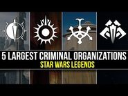 5 Largest Criminal Organizations in Star Wars Legends - Star Wars Top 5