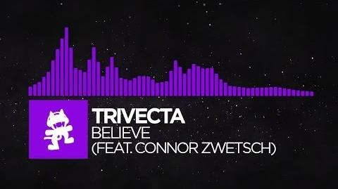 Dubstep_-_Trivecta_-_Believe_(feat._Connor_Zwetsch)_Monstercat_Release-0