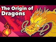 Dragons - The Origin of Dragons - Extra Mythology