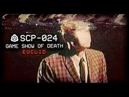SCP-024 - Game Show of Death ☠️ - Euclid - Ectoentropic SCP