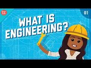 What is Engineering?- Crash Course Engineering -1