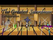 The Greatest Swordsman Collab (hosted by Op34)