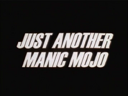 111a. Just Another Manic Mojo