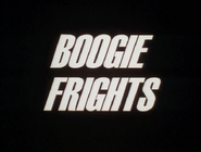 105a. Boogie Frights
