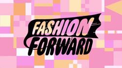 Fashion Forward Title Card.png