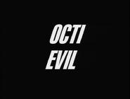 103a. Octi Evil