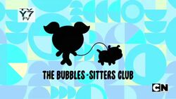 The Bubbles-Sitters Club.jpeg