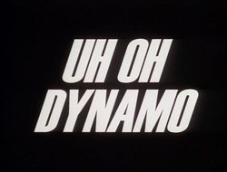113. Uh Oh Dynamo.png