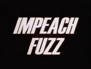 110b. Impeach Fuzz