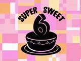 Super Sweet 6