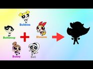 The Powerpuff Girls Fusion - Buttercup, Bubbles, Blossom, Bell, Bunny - 5 in 1