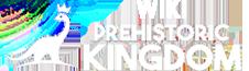 Wiki Prehistoric Kingdom