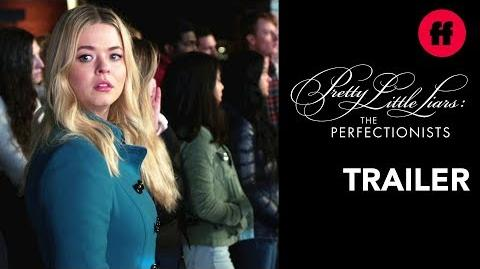 Pretty Little Liars The Perfectionists Trailer Everybody's a Suspect Freeform