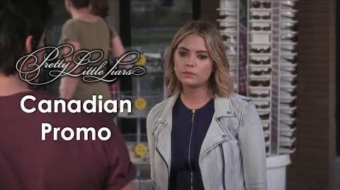 "Pretty_Little_Liars_-_6x09_Canadian_Promo_-_""Last_Dance"""