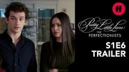 Pretty Little Liars The Perfectionists Season 1, Episode 6 Trailer Ava & Dylan Team Up