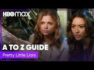 Pretty Little Liars' Ultimate Cheat Sheet - HBO Max