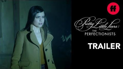 Brand New Trailer - Pretty Little Liars- The Perfectionists - Coming March 20