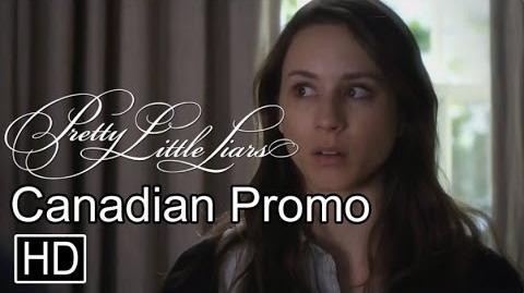 "Pretty Little Liars- 6x02 CANADIAN Promo - ""Songs of Innocence"""