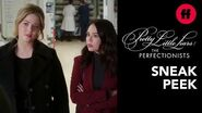 Pretty Little Liars The Perfectionists Episode 6 Sneak Peek Mona Joins The Team