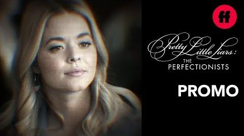 Pretty Little Liars- The Perfectionists - Welcome To Class - Freeform