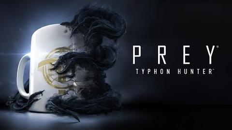 Prey – Official Typhon Hunter Trailer