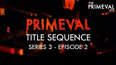 Primeval Title Sequence - Series 3 - Episode 2 (2009)