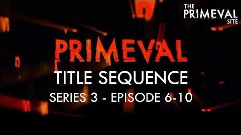 Primeval Title Sequence - Series 3 - Episode 6-10 (2009)