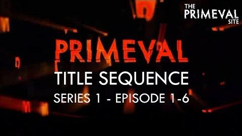 Primeval- Title Sequence - Series 1 - Episode 1-6 (2007)