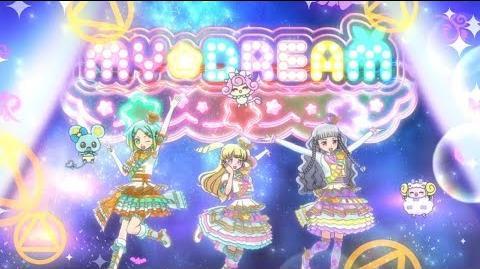 HD Idol Time Pripara - アイドルタイムプリパラ 37 - Believe My DREAM! & Super Idol Time + Escort