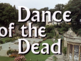 Dance of the Dead (1967 episode)