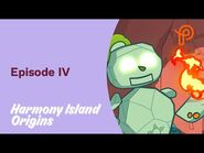 Harmony Island Origins - Episode IV