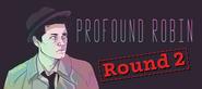 ProfoundRobin2