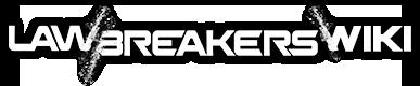 LawBreakers Wiki